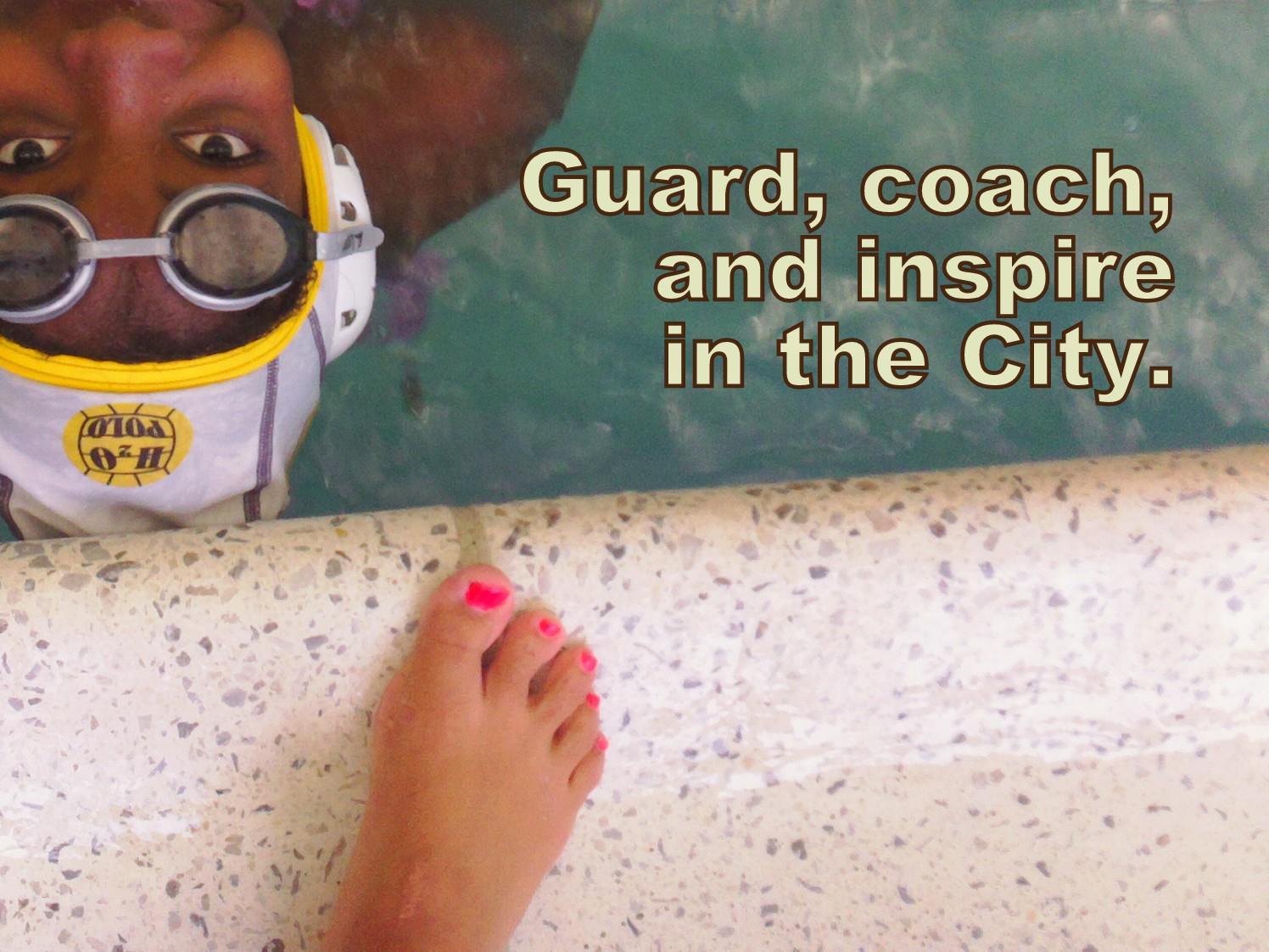 Guard, coach, inspire