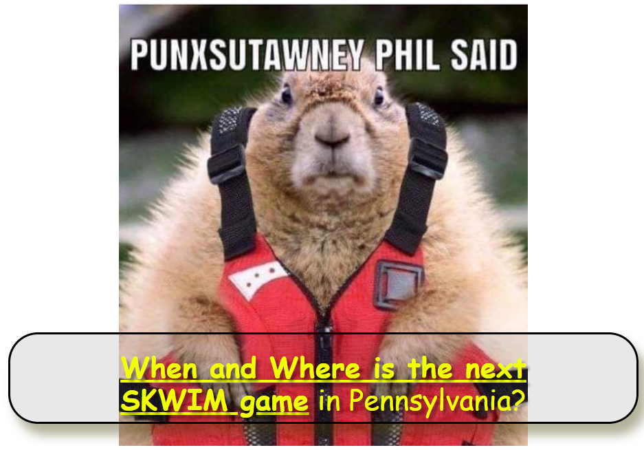 Punxy Phil with life jacket asking about SKWIM